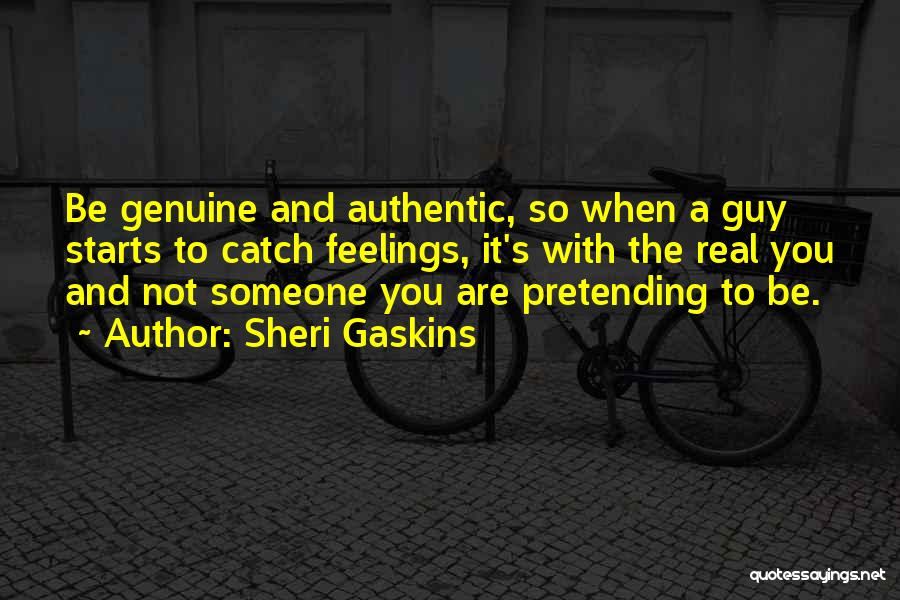 Your Feelings For A Guy Quotes By Sheri Gaskins