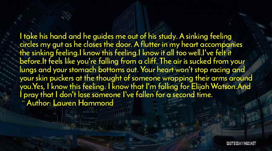 Your Gut Feeling Quotes By Lauren Hammond