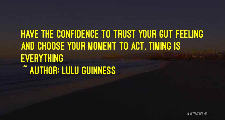 Your Gut Feeling Quotes By Lulu Guinness