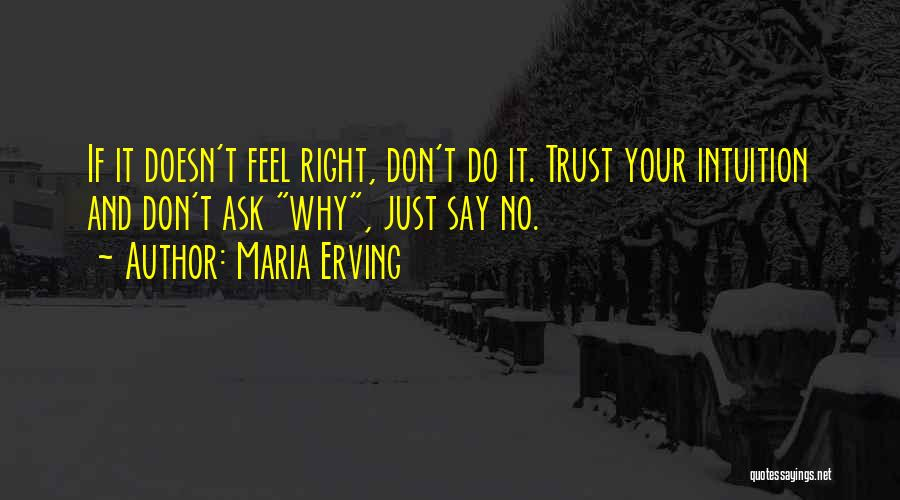 Your Gut Feeling Quotes By Maria Erving