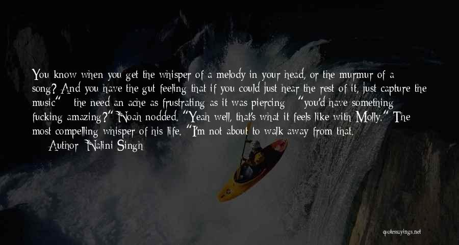 Your Gut Feeling Quotes By Nalini Singh