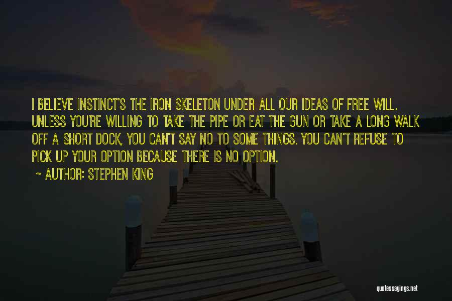 Your Gut Feeling Quotes By Stephen King