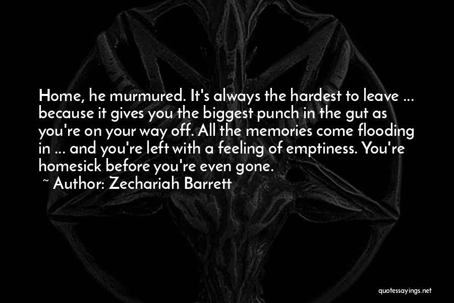 Your Gut Feeling Quotes By Zechariah Barrett