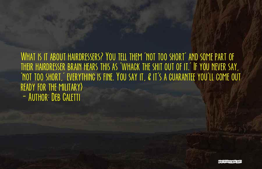Your Hairdresser Quotes By Deb Caletti
