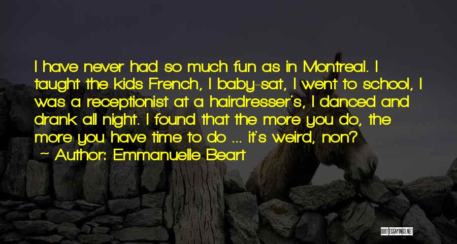Your Hairdresser Quotes By Emmanuelle Beart