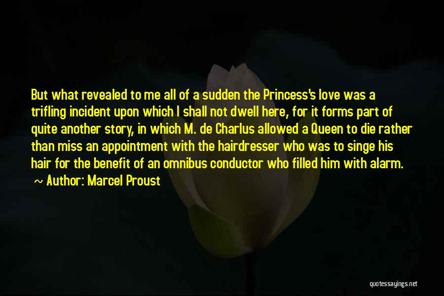 Your Hairdresser Quotes By Marcel Proust