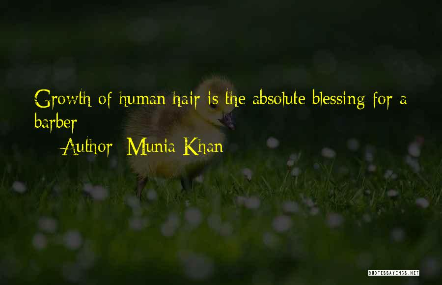 Your Hairdresser Quotes By Munia Khan