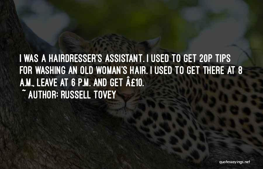 Your Hairdresser Quotes By Russell Tovey