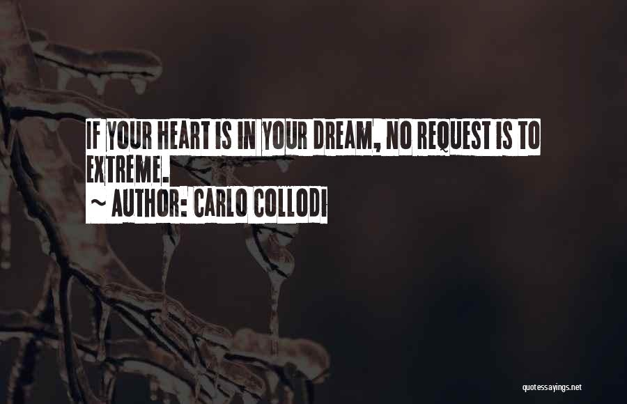 Your Heart Quotes By Carlo Collodi