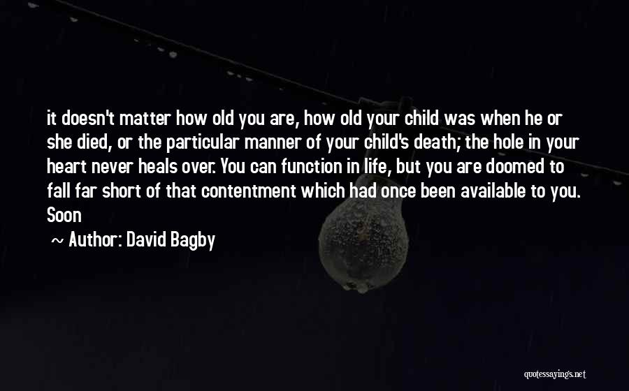 Your Heart Quotes By David Bagby
