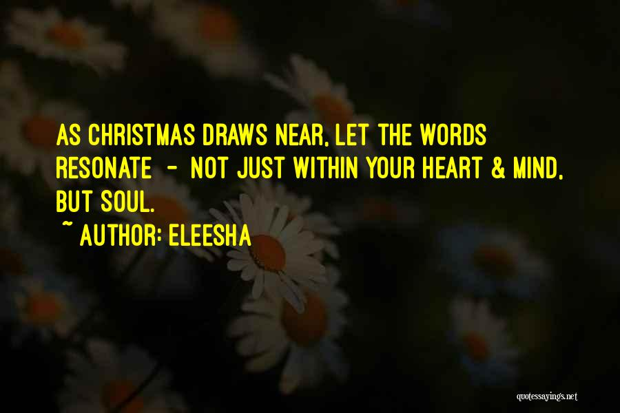 Your Heart Quotes By Eleesha