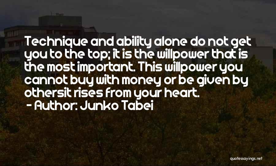 Your Heart Quotes By Junko Tabei