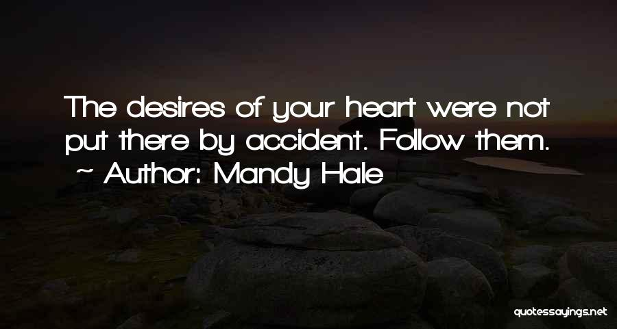 Your Heart Quotes By Mandy Hale