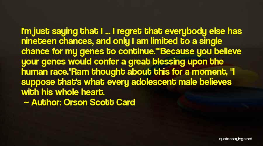 Your Heart Quotes By Orson Scott Card