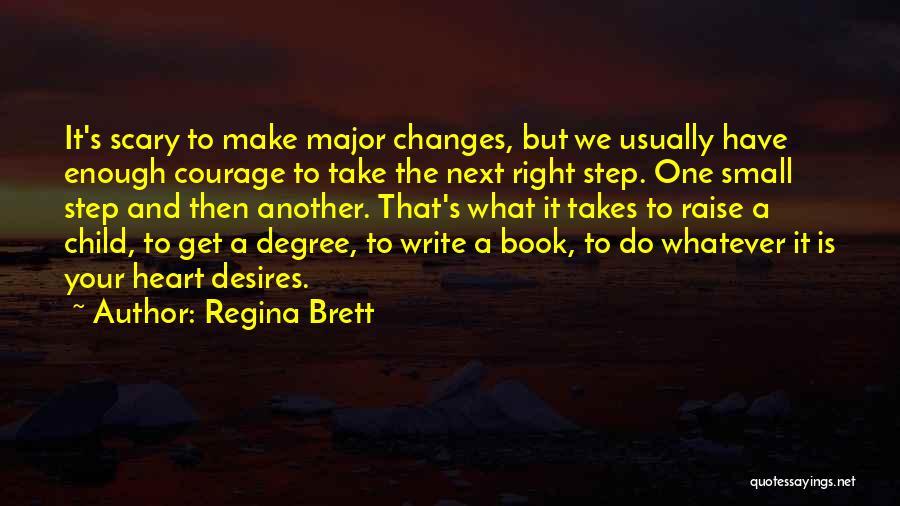 Your Heart Quotes By Regina Brett