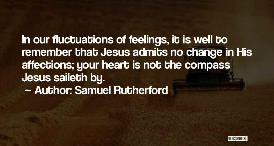 Your Heart Quotes By Samuel Rutherford