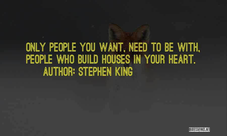 Your Heart Quotes By Stephen King