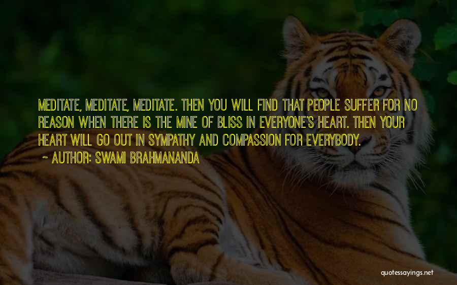 Your Heart Quotes By Swami Brahmananda