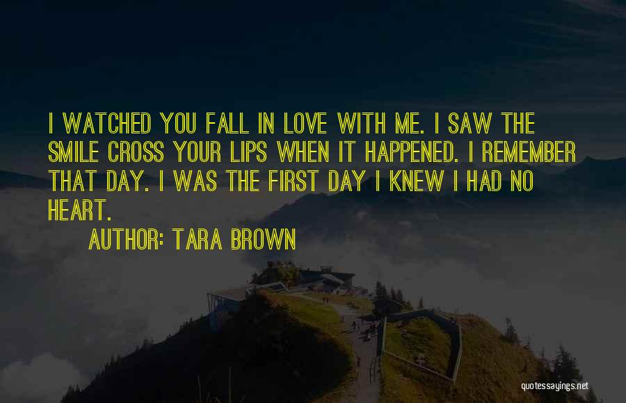 Your Heart Quotes By Tara Brown