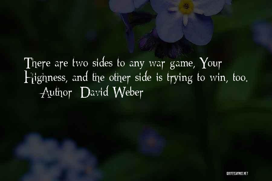 Your Highness Quotes By David Weber