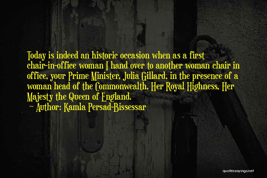 Your Highness Quotes By Kamla Persad-Bissessar