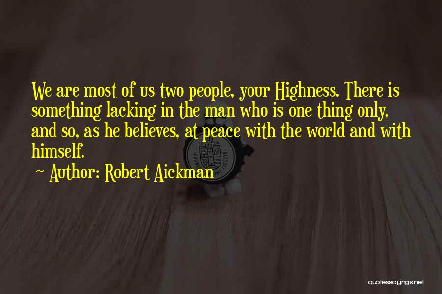 Your Highness Quotes By Robert Aickman
