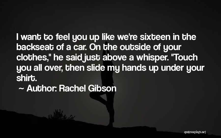 Your Hotness Quotes By Rachel Gibson