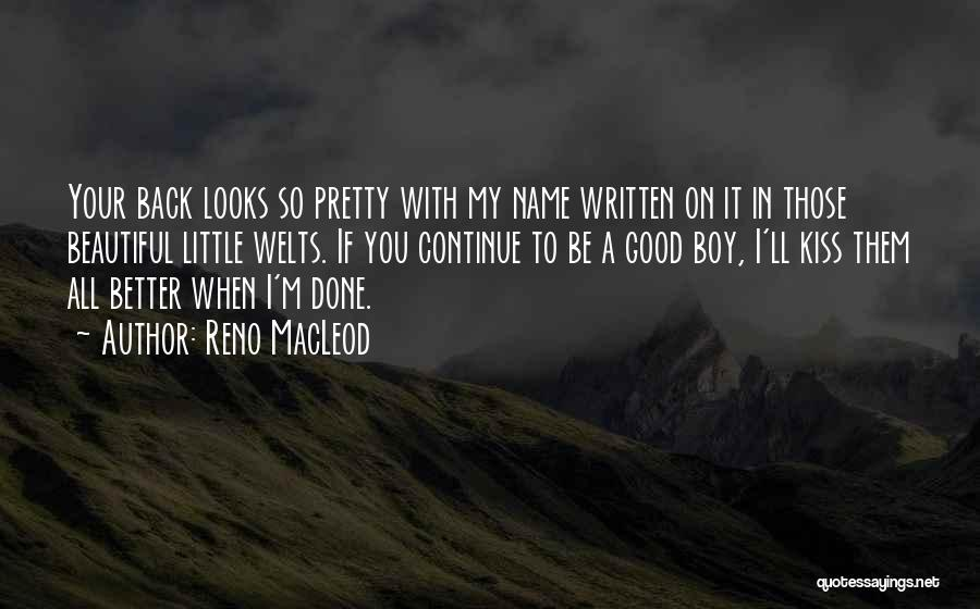 Your Hotness Quotes By Reno MacLeod