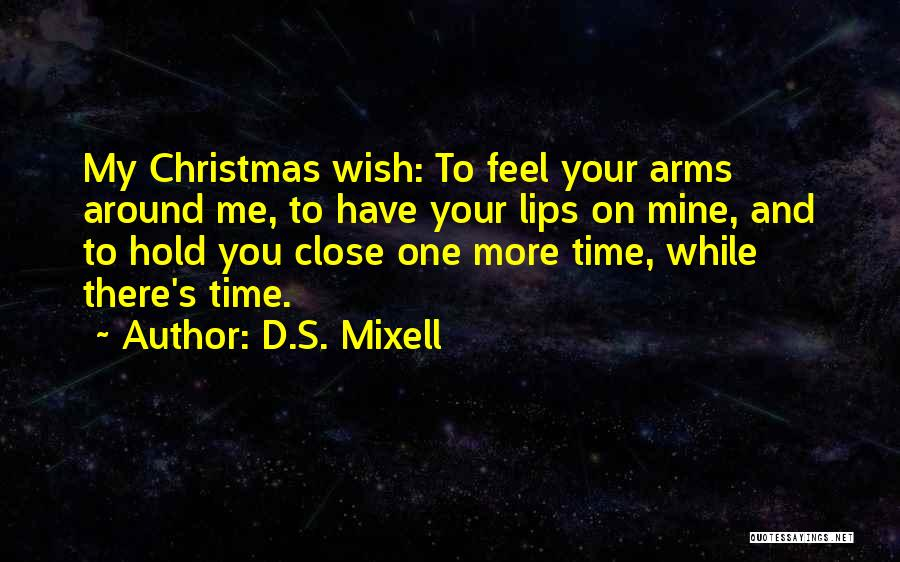 Your Hugs Quotes By D.S. Mixell