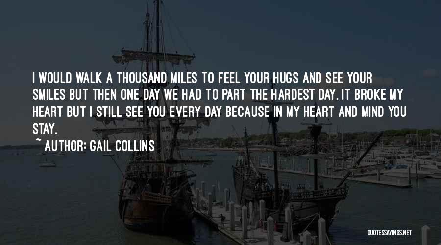 Your Hugs Quotes By Gail Collins