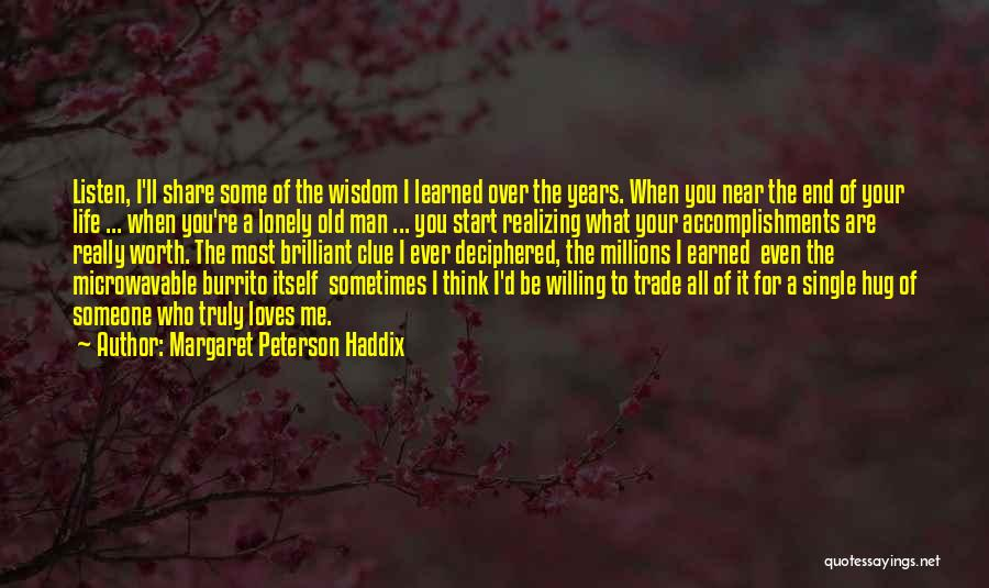 Your Hugs Quotes By Margaret Peterson Haddix