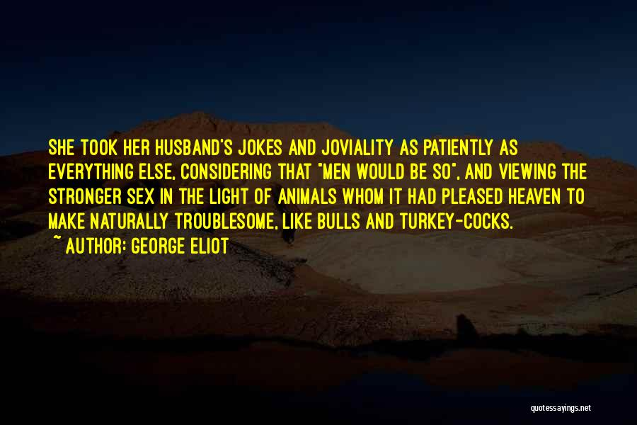 Your Husband In Heaven Quotes By George Eliot