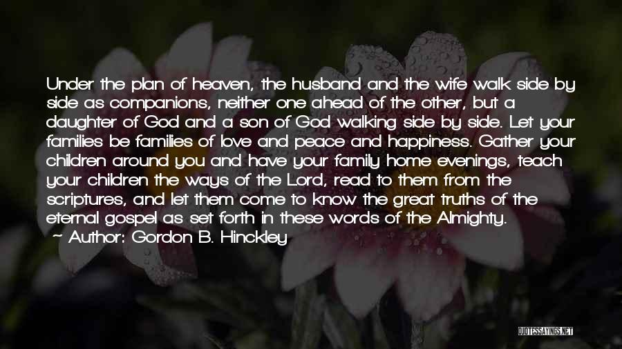 Your Husband In Heaven Quotes By Gordon B. Hinckley