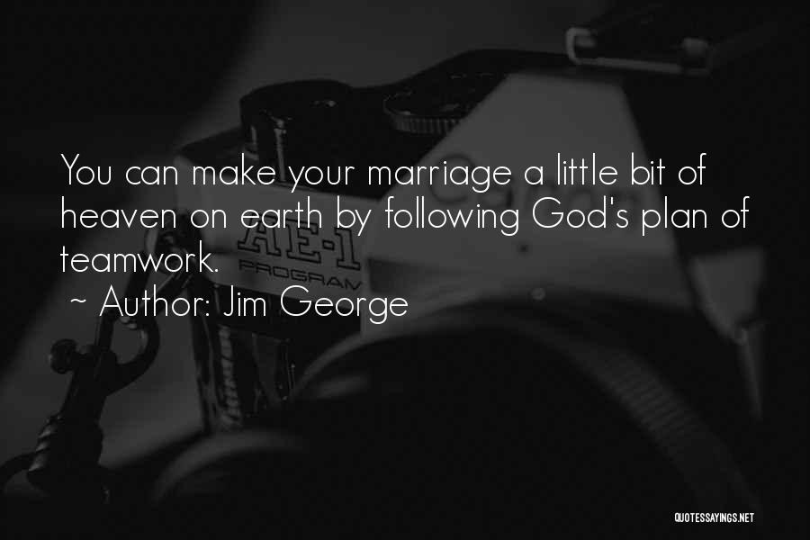 Your Husband In Heaven Quotes By Jim George