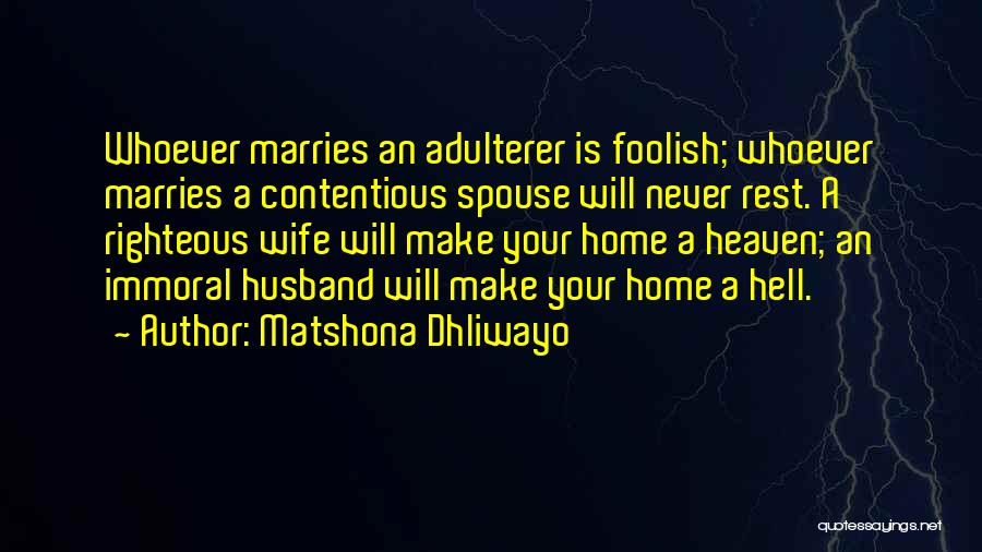 Your Husband In Heaven Quotes By Matshona Dhliwayo