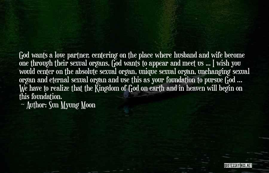 Your Husband In Heaven Quotes By Sun Myung Moon