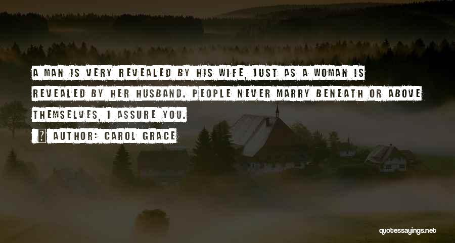 Your Husband's Ex Wife Quotes By Carol Grace