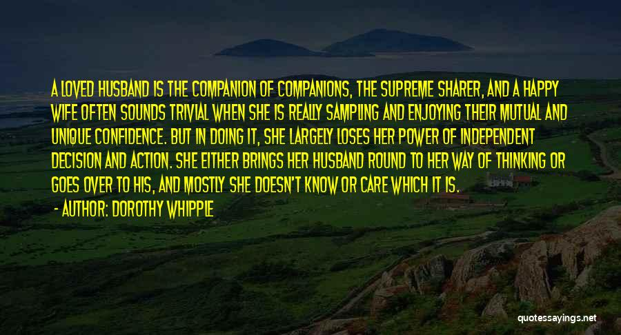 Your Husband's Ex Wife Quotes By Dorothy Whipple