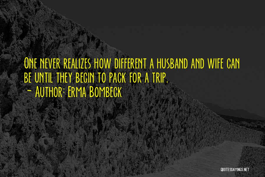 Your Husband's Ex Wife Quotes By Erma Bombeck