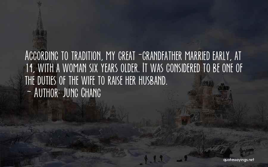 Your Husband's Ex Wife Quotes By Jung Chang