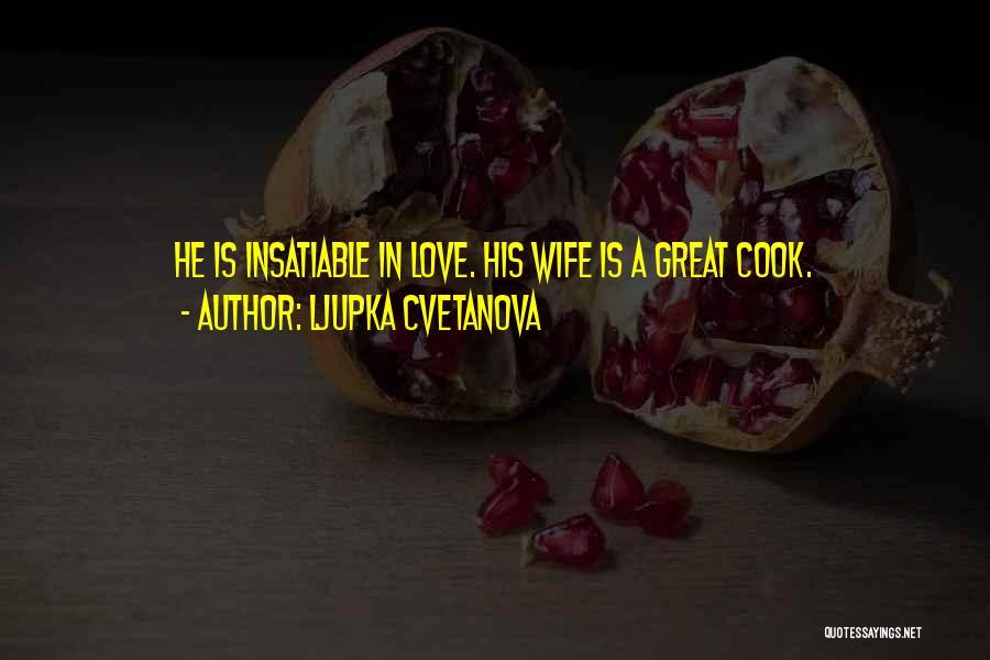 Your Husband's Ex Wife Quotes By Ljupka Cvetanova