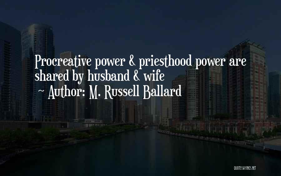 Your Husband's Ex Wife Quotes By M. Russell Ballard