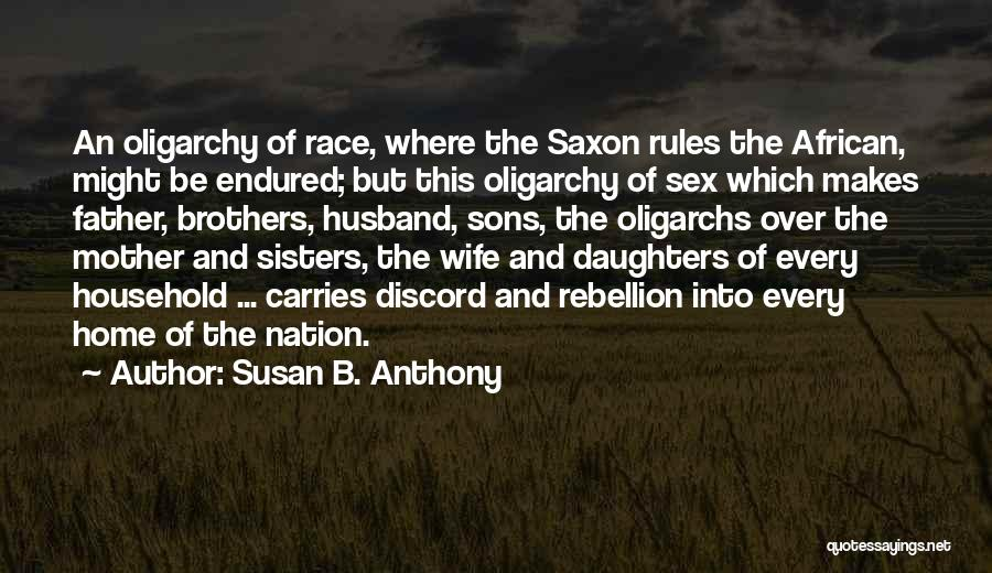 Your Husband's Ex Wife Quotes By Susan B. Anthony