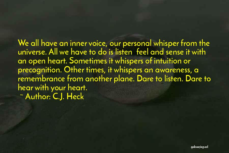 Your Inner Voice Quotes By C.J. Heck