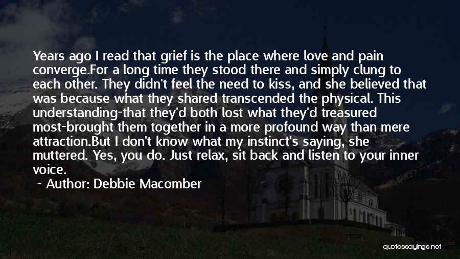 Your Inner Voice Quotes By Debbie Macomber