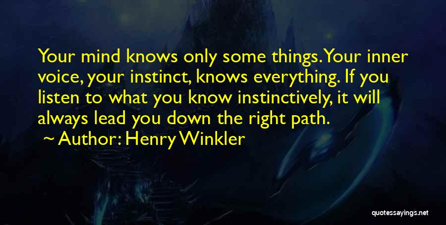 Your Inner Voice Quotes By Henry Winkler