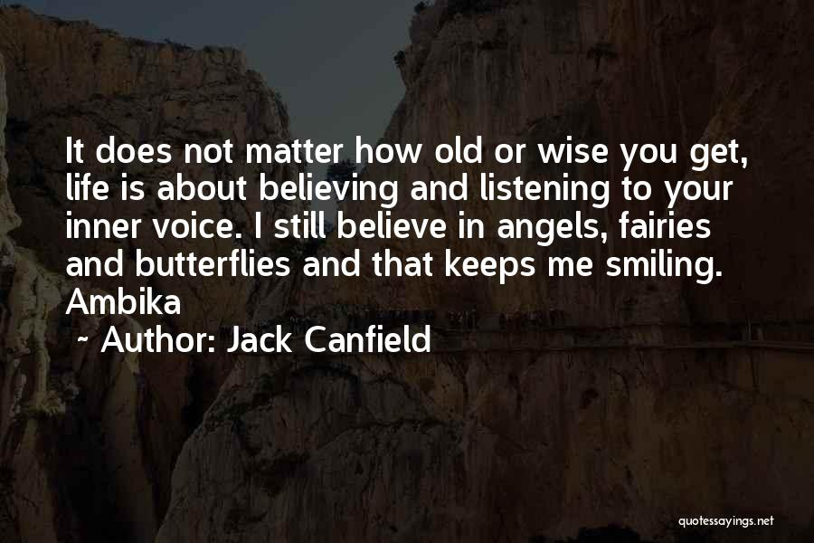 Your Inner Voice Quotes By Jack Canfield