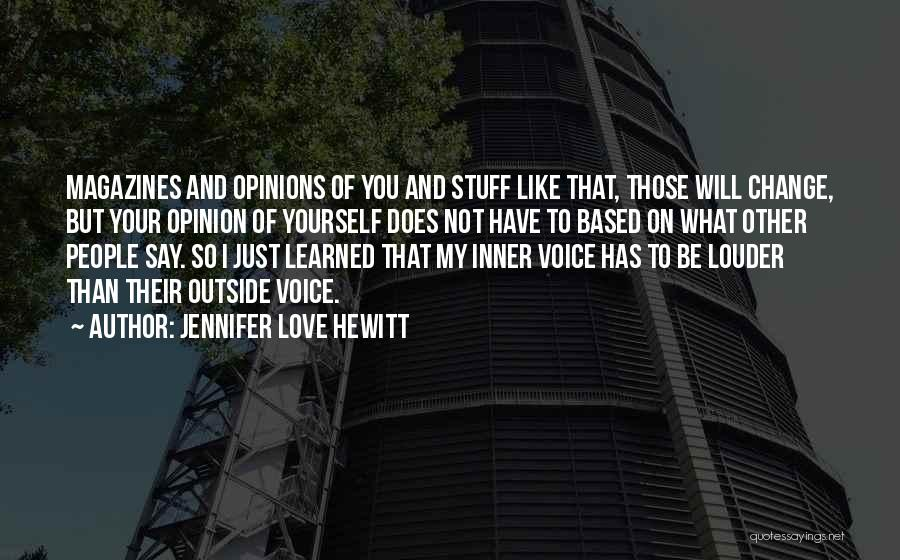 Your Inner Voice Quotes By Jennifer Love Hewitt