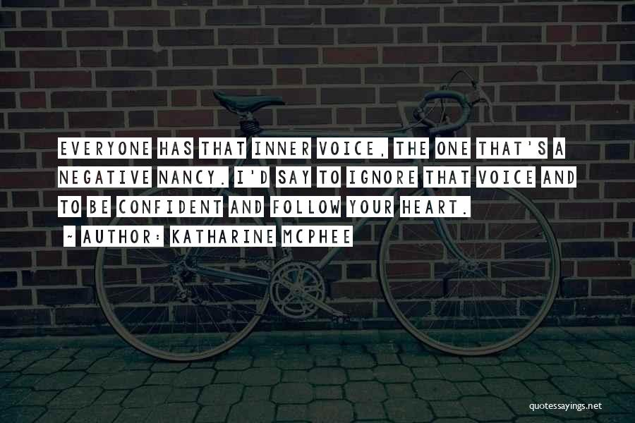 Your Inner Voice Quotes By Katharine McPhee