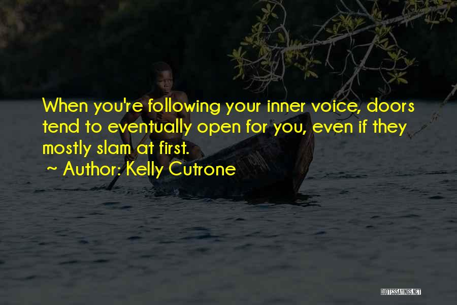 Your Inner Voice Quotes By Kelly Cutrone